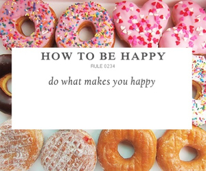 happy, how to be happy, and do what make you happy image