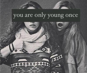 young, friends, and yolo image