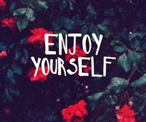 enjoy and flowers image