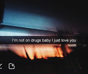 love, quote, and drugs image