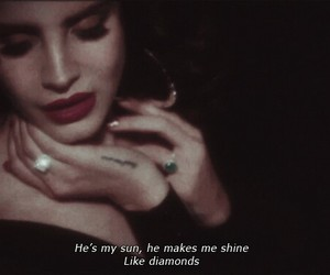 lana del rey, diamond, and quotes image