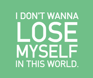 lose, myself, and typography image