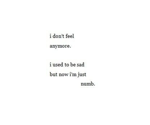 sad, NUMB, and quotes image