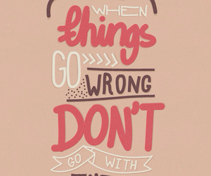 quote, things, and wrong image