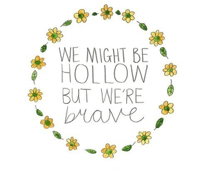 quotes, brave, and flowers image