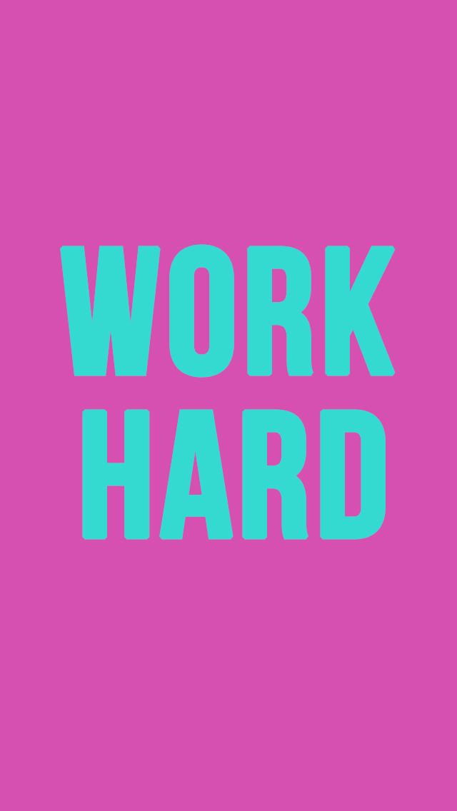 Work Hard Wallpaper By Me 3 On We Heart It