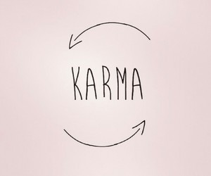 karma, quote, and quotes image
