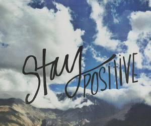 positive, sky, and stay image