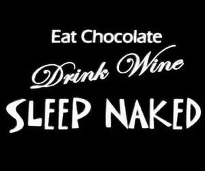 chocolate, sleep, and wine image