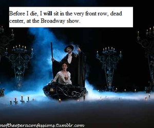 broadway, confession, and Phantom of the Opera image