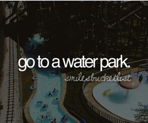 water park and bucket list image