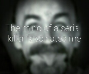 Charles Manson, quotes, and serial killers image