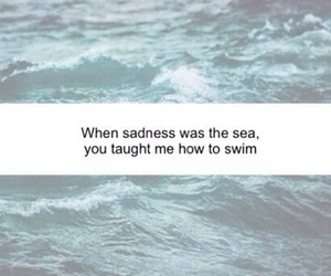 sea, sadness, and quote image