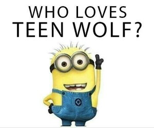 teen wolf and minions image