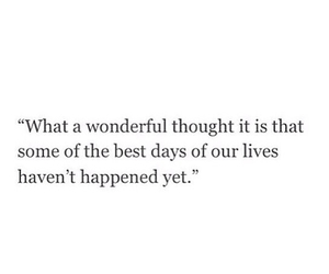 quotes, life, and wonderful image
