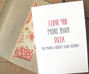 love, pizza, and funny image