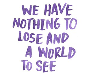 world, quotes, and life image