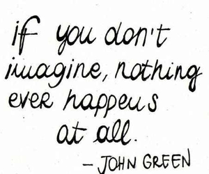 quote, john green, and imagine image