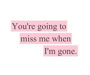 quote, miss me, and Lyrics image