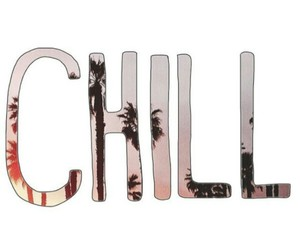 chill and overlay image