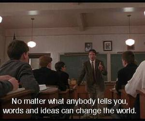 quote, change, and dead poets society image