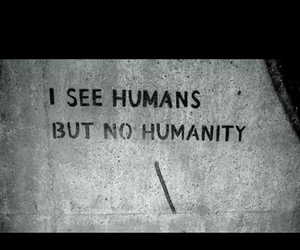 true and no humanity image