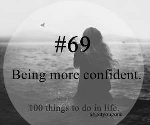confident, wish, and bucket list image