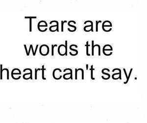 tears, heart, and quote image
