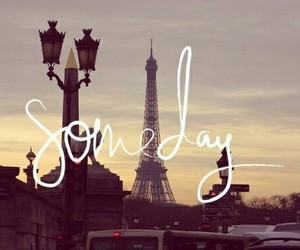 paris, someday, and Dream image