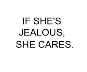 jealous, care, and quotes image
