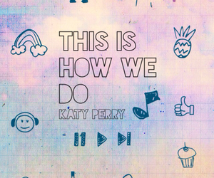 best song ever, katy, and perry image