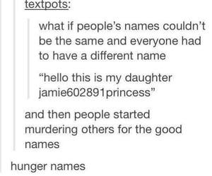 funny, names, and tumblr image