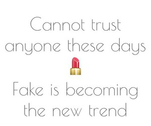 fake, trust, and trend image