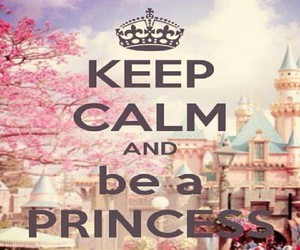 beautiful, keep calm, and princess image