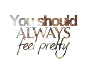pretty, always, and text image
