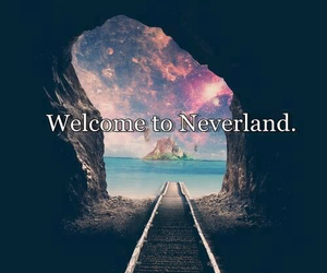 neverland, welcome, and Dream image