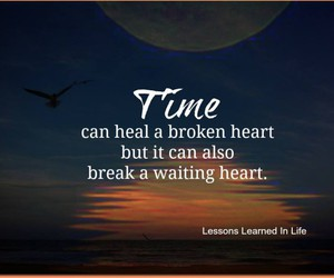 time, broken heart, and quote image