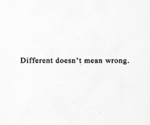 different, quotes, and wrong image