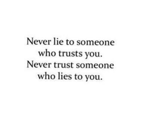 lies, trust, and quotes image