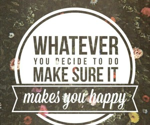 happy, make, and quote image