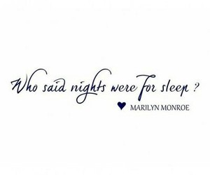 quote, Marilyn Monroe, and night image