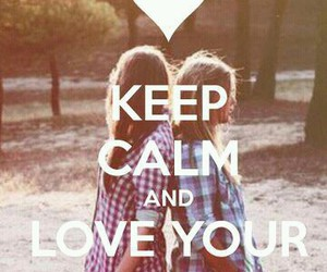 best friends, keep calm, and friends image