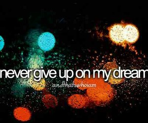Dream, never, and never give up image