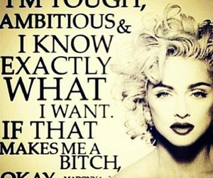 quotes, madonna, and bitch image