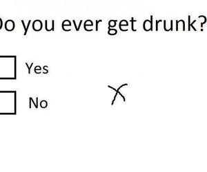 drunk, funny, and yes image