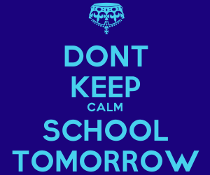 school, tomorrow, and don't image