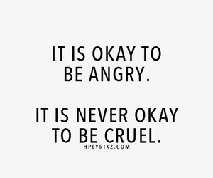 quotes, cruel, and angry image