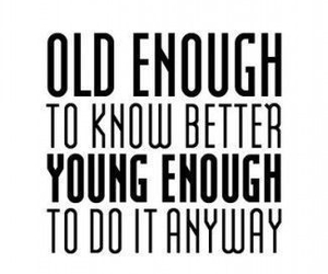 quotes, young, and old image