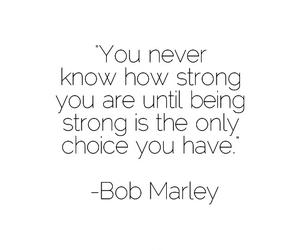 quotes, strong, and bob marley image
