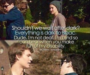 tfios, blind, and isaac image